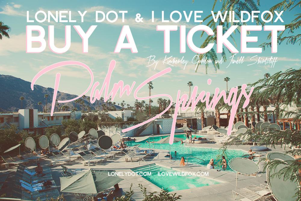 312_buy-a-ticket-cover_palmsprings-30.jpg