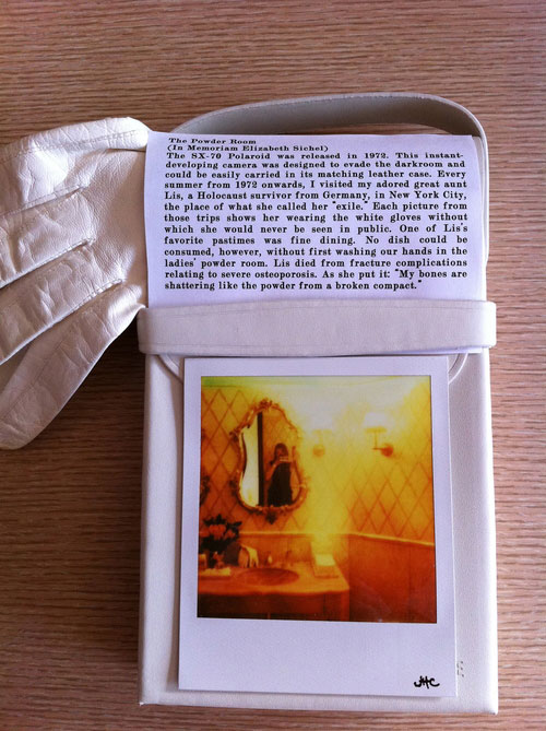 "The Powder Room  from  Four Sisters , Polaroid SX-70 print (PX70 Color Shade film from the Impossible Project), white leather SX70 camera case, text and a pair of vintage white leather gloves. In   Ossuary  , an installation by Laurie Beth Clark, ""Compendium 2012: Art Department Faculty Exhibition,"" Chazen Art Museum, Madison, Wisconsin, February 4–April 1, 2012.                          Normal.dotm     0     0     1     52     297     GVSU     2     1     364     12.0                          0     false             18 pt     18 pt     0     0         false     false     false                                                     /* Style Definitions */ table.MsoNormalTable 	{mso-style-name:""Table Normal""; 	mso-tstyle-rowband-size:0; 	mso-tstyle-colband-size:0; 	mso-style-noshow:yes; 	mso-style-parent:""""; 	mso-padding-alt:0in 5.4pt 0in 5.4pt; 	mso-para-margin:0in; 	mso-para-margin-bottom:.0001pt; 	mso-pagination:widow-orphan; 	font-size:12.0pt; 	font-family:""Times New Roman""; 	mso-ascii-font-family:Cambria; 	mso-ascii-theme-font:minor-latin; 	mso-fareast-font-family:""Times New Roman""; 	mso-fareast-theme-font:minor-fareast; 	mso-hansi-font-family:Cambria; 	mso-hansi-theme-font:minor-latin;}"