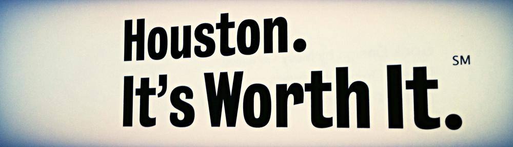 Houston Its Worth It Book
