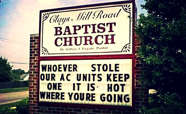 baptist church sign telling thieves their going to hell
