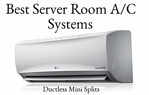 Best A/C Systems for small business server rooms.