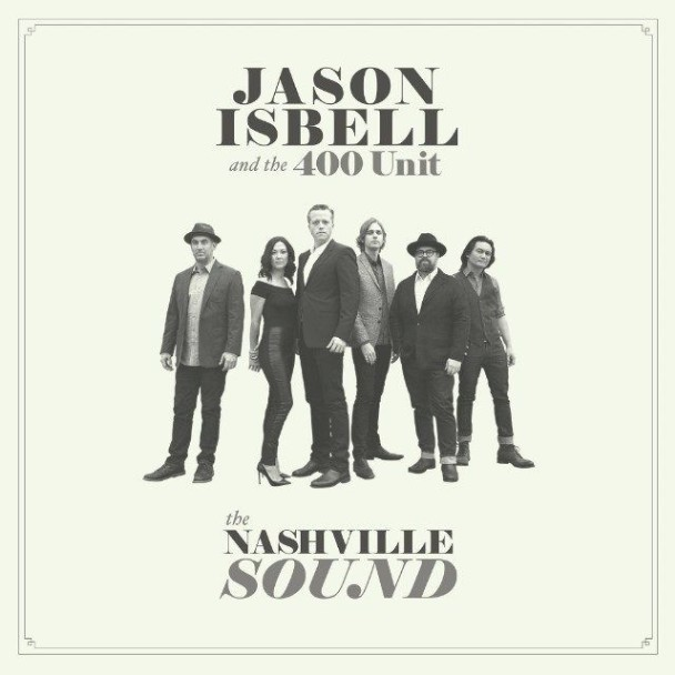 Jason-Isbell-And-The-400-Unit-The-Nashville-Sound-1497274596-608x608.jpg