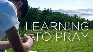 WEB GR Learning to Pray 2.jpg