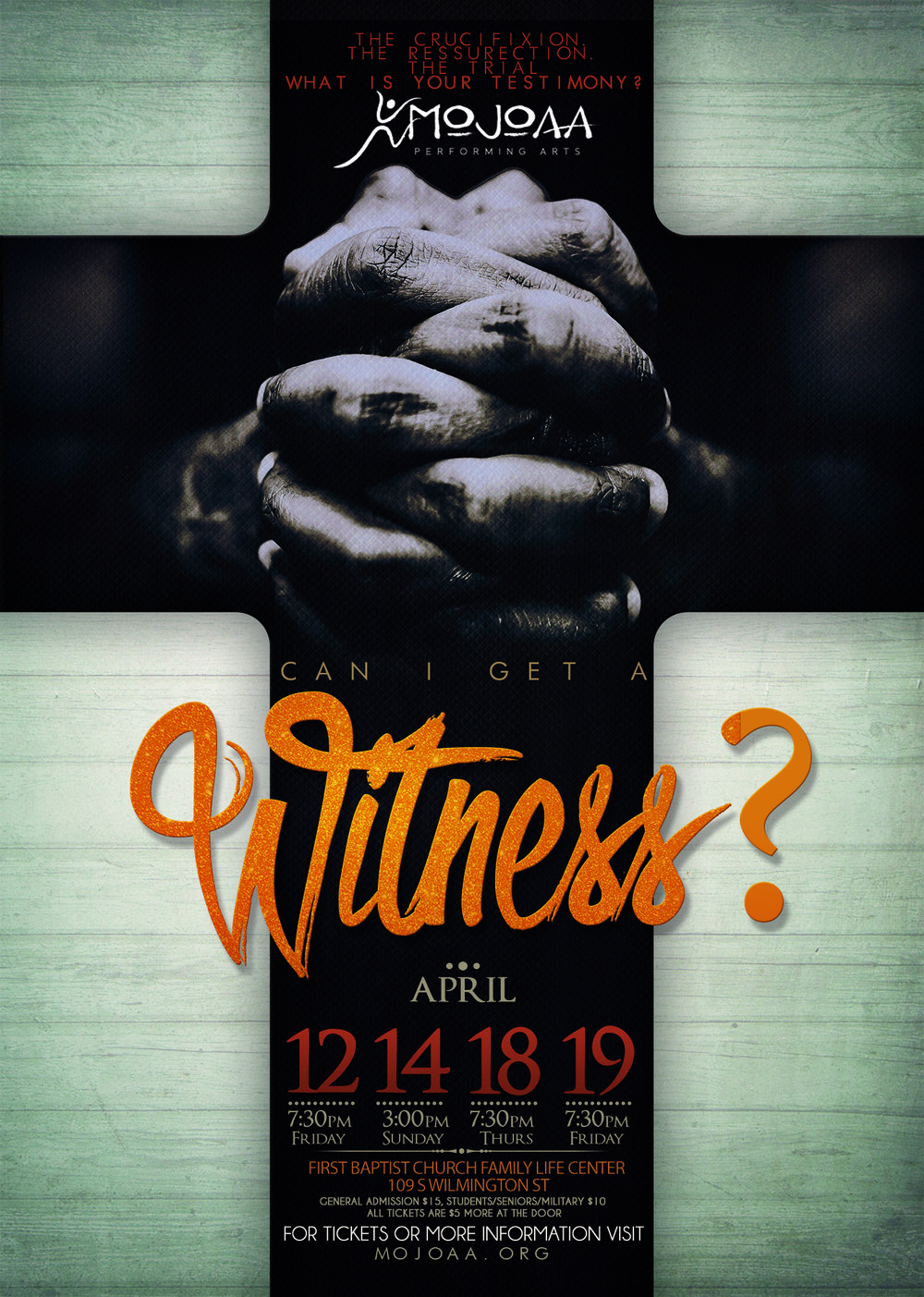 Can I Get A Witness? - Presented by MOJOAA Performing Arts Company