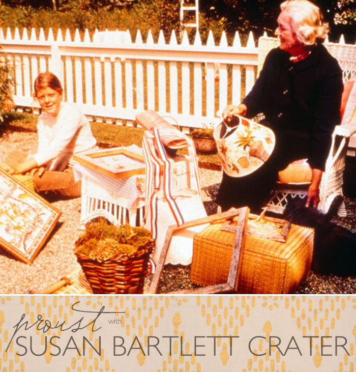 Proust on Design: Susan Bartlett Crater | CLOTH & KIND