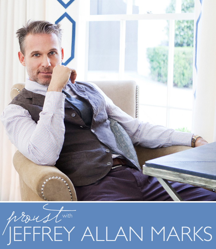 Proust on Design: Jeffrey Allan Marks | CLOTH & KIND