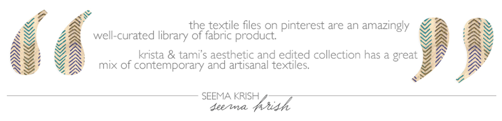 The Textile Files: Seema Krish // CLOTH & KIND