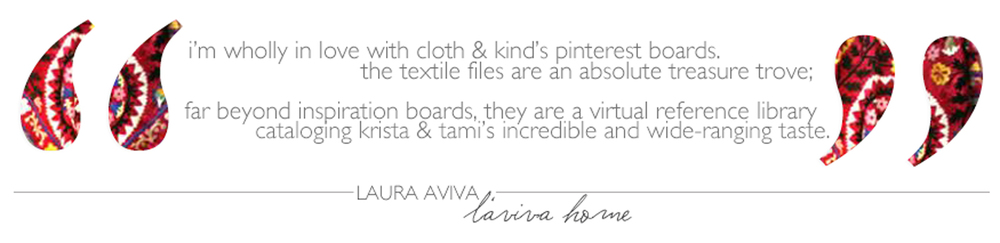The Textile Files: Laura Aviva // CLOTH & KIND