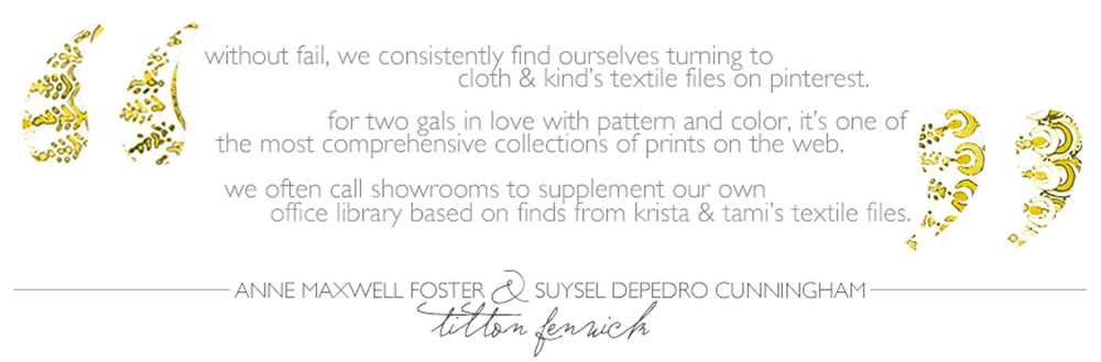 The Textile Files: Anne Maxwell Foster & Suysel Depedro Cunningham // CLOTH & KIND