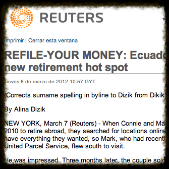 The new hotspot for retirees: Ecuador. Published on Reuters on Mar. 8, 2012