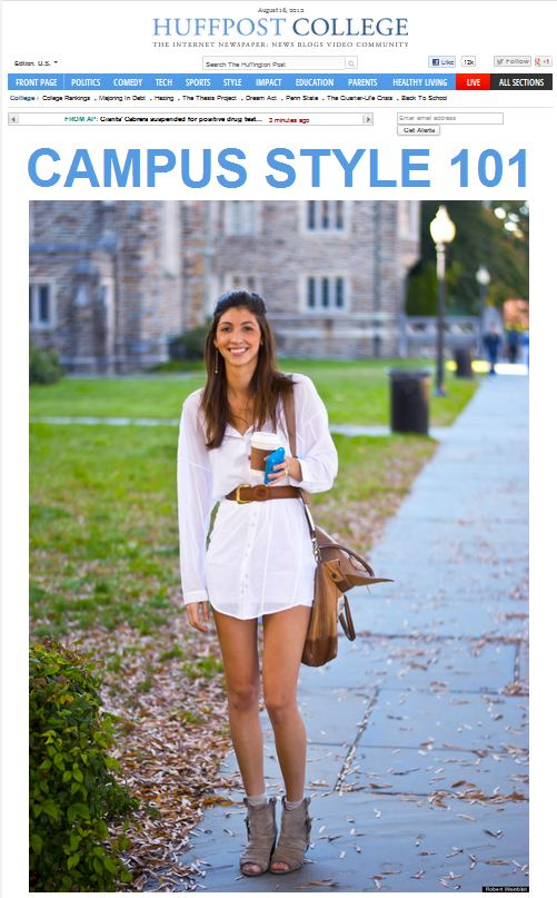 The Huffington Post - College   -  Campus Style 101   Check out our post featuring Stephanie   here