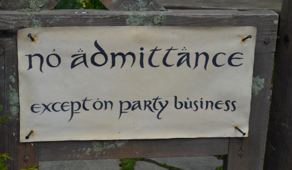 No admittance to the work world?  Find some party business and show up (with apologies to the Hobbit for an analogy that isn't exactly spot-on.)