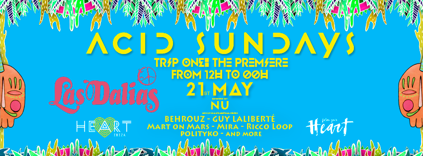 ACID SUNDAYS ANUNCIA EL CARTEL DE SU PRE-OPENING PARTY