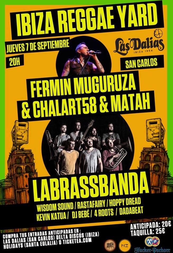 Ibiza Reggae Yard presenta a Fermín Muguruza & Chalart58 & Matah + LaBrassBanda.