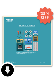 """Music For Makers"" Maker Official Soundtrack 25% off"