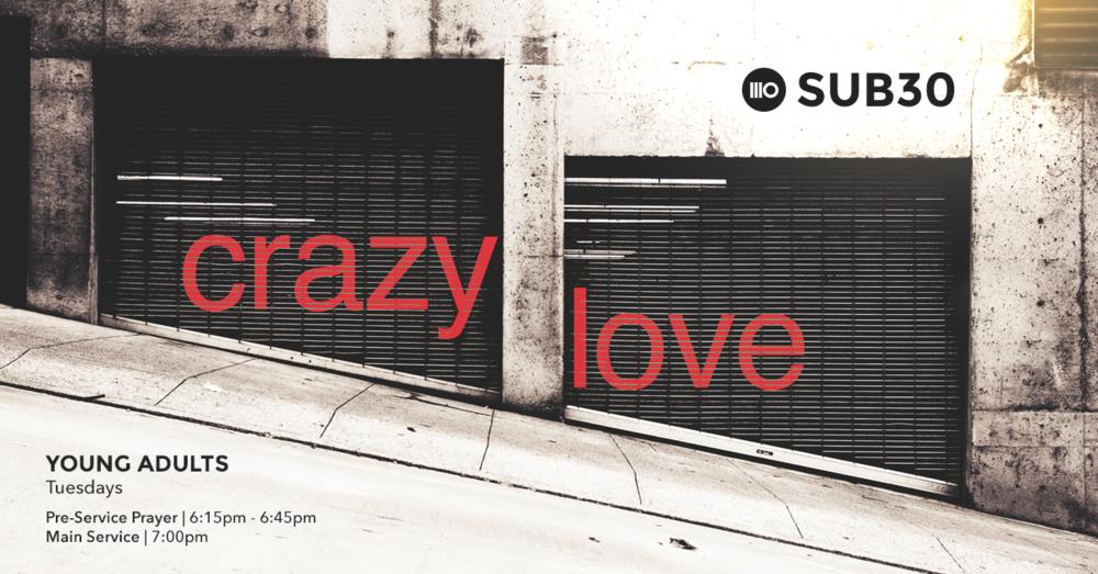 SUB30_CRAZY_LOVE_SM_FB (1).png