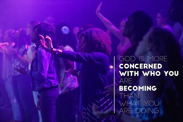 God is more concerned about who you are becoming than what you are doing. #foodforthought #cantwaitfortonight #itsgoingtobeamazing #somethingdifferent  Doors open at 6:45 Service begins at 7:05 Sub30 hangout: more info at service