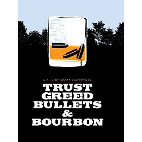 Trust Greed Bullets and Bourbon.jpg