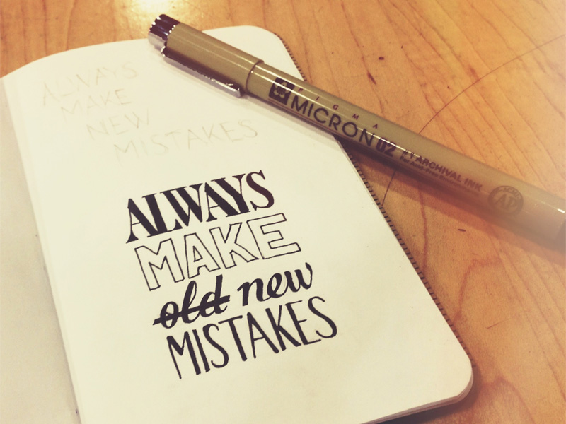 always-make-new-mistakes1.jpg