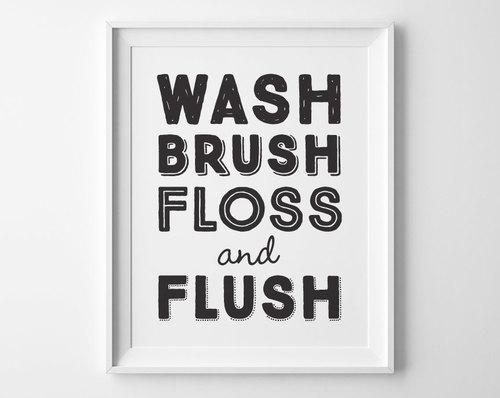 Wash Brush Floss Flush Sign Black And White Bathroom Decor Kids