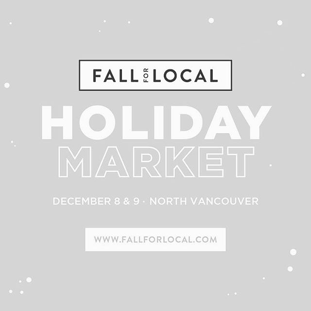 Join me this weekend at the @fallforlocal event in #northVancouver holiday market.