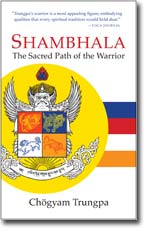 Shambhala-the-sacred-path-of-the-warrior.jpg