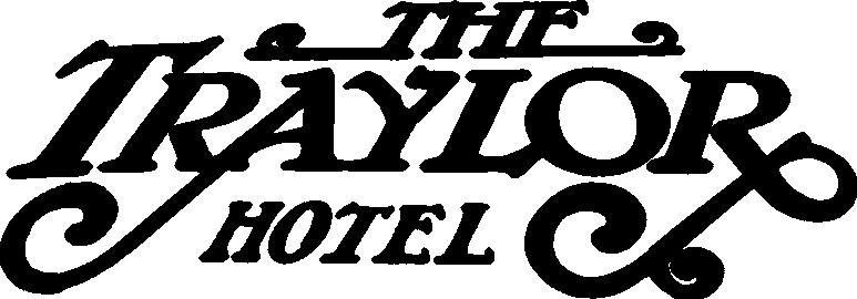 The Traylor Hotel