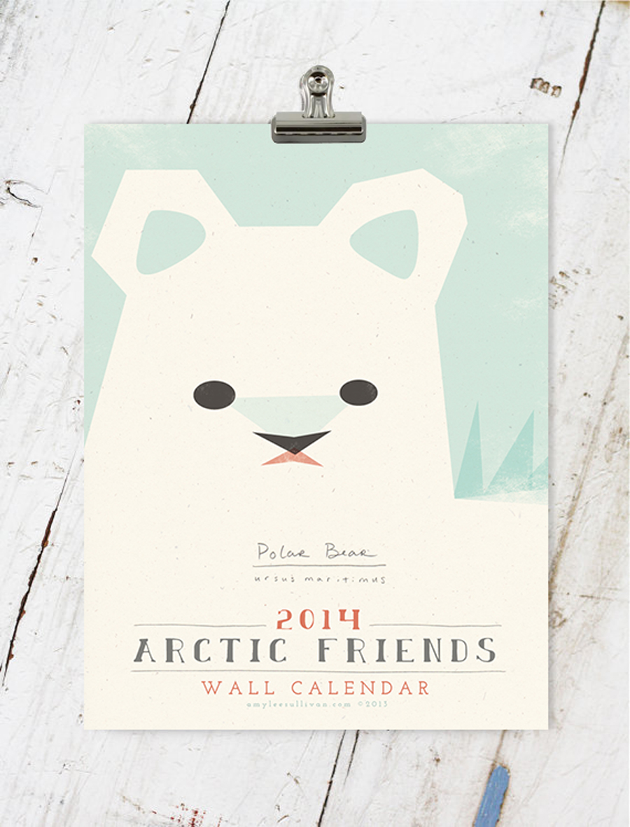 Arctic Friends 2014 Calendar by Amy Sullivan © 2013