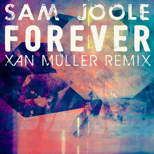 Out Now・Forever (Xan Müller R...