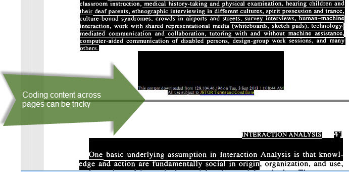 Issues with highlighting data across pages. Screenshot from MAXQDA. Jordan, B., & Henderson, A. (1995). Interaction Analysis : Foundations and Practice. The Journal of the Learning Sciences, 4(1), 39–103.