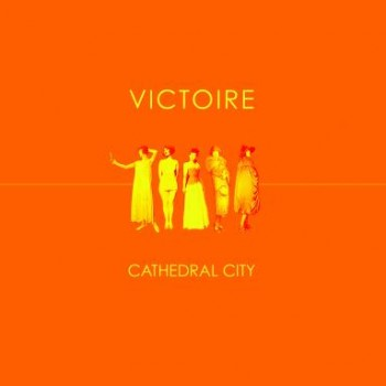 Victoire <br><i>Cathedral City</i>