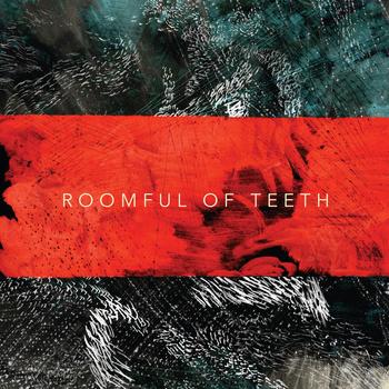 Roomful of Teeth <br><i>Roomful of Teeth</i>