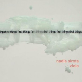 Nadia Sirota<br><i>first things first</i>