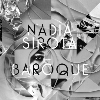 Nadia Sirota<br><i>Baroque</i>