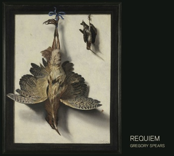 Gregory Spears<br><i>Requiem</i>