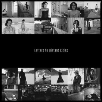 Various Artists<br><i>Letters to Distant Cities</i>