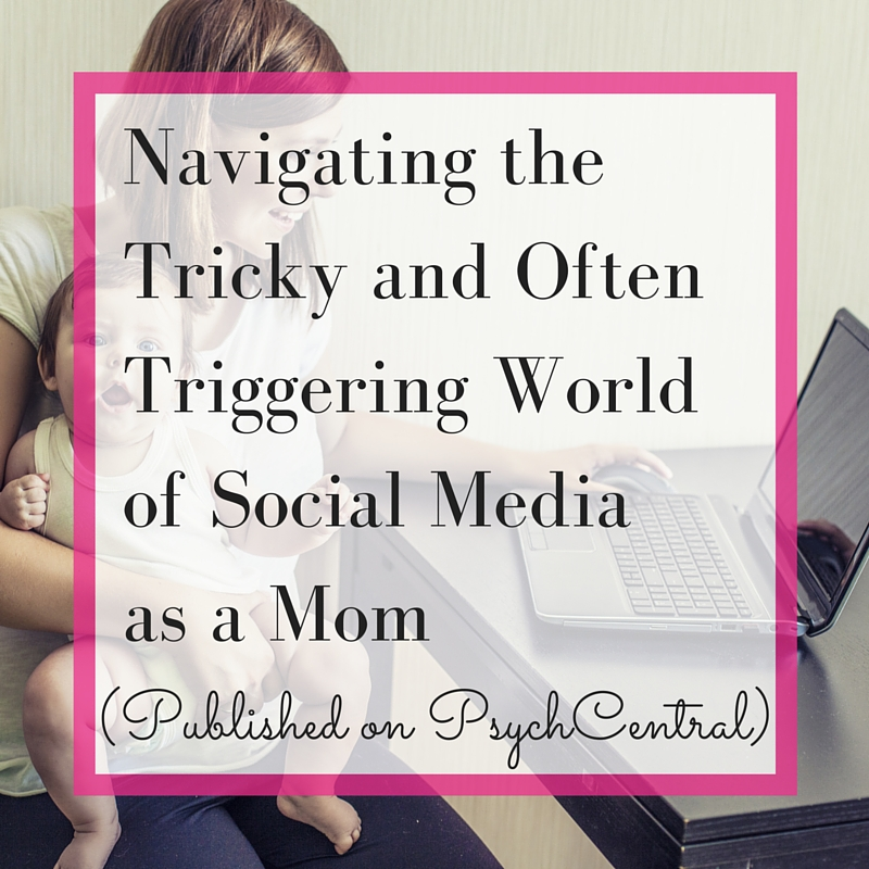 navigating-tricky-triggering-world-of-social-media-as-mom.jpg