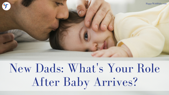 New Dads: What is Your Role After Baby Arrives? — Catherine