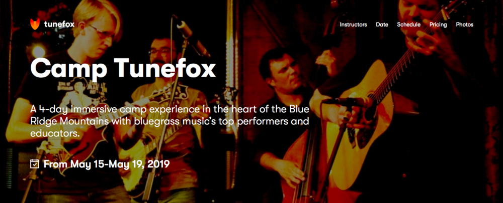 Now accepting students to the first ever Camp Tunefox, held in the North Carolina Blue Ridge Mountains from May 15th-19th. -
