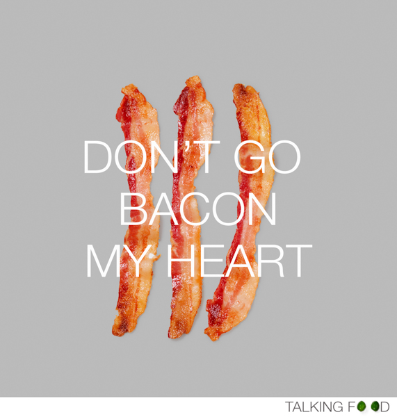 Bacon_Talkingfood.me_©TalkingFood_Food With Personality.jpg