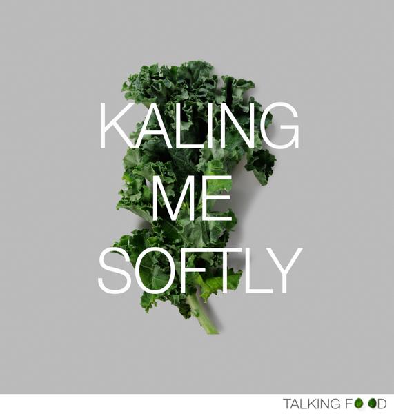 Kale_Talkingfood.me_©TalkingFood_Food With Personality.jpg