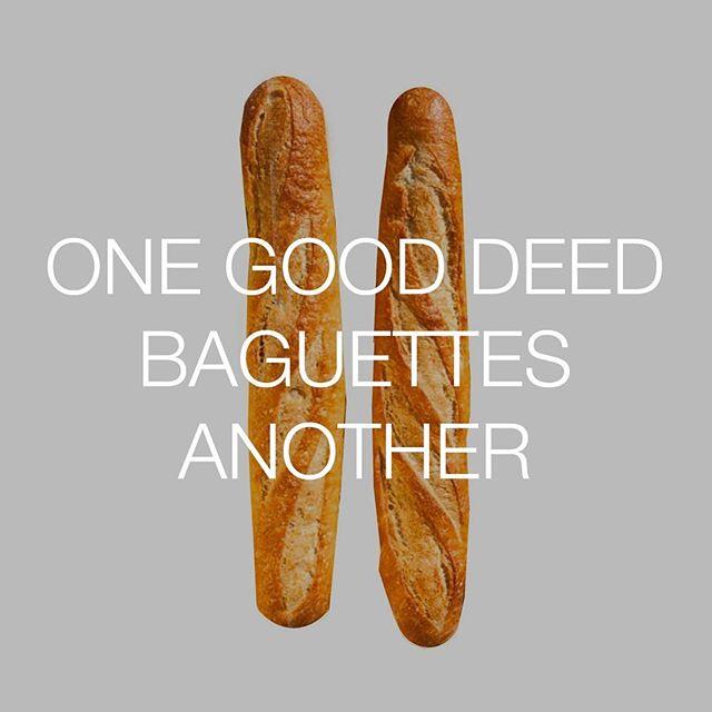 So does that mean I get two baguettes? Yes please... #talkingfood #friendlyfoods #onegooddeed #baguette #bestofover #bestoftheday