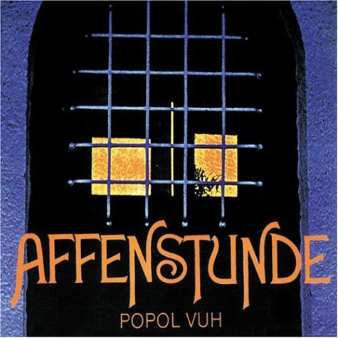"Popol Vuh ""Affenstunde"" (Originally Released in 1970)"