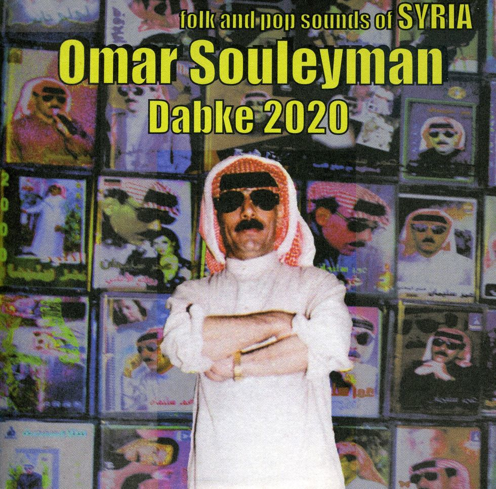 "Sublime Frequencies presses Omar Souleyman's breakthrough compilation ""Dabke 2020"" on vinyl"