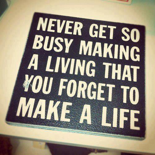 make a life.JPG