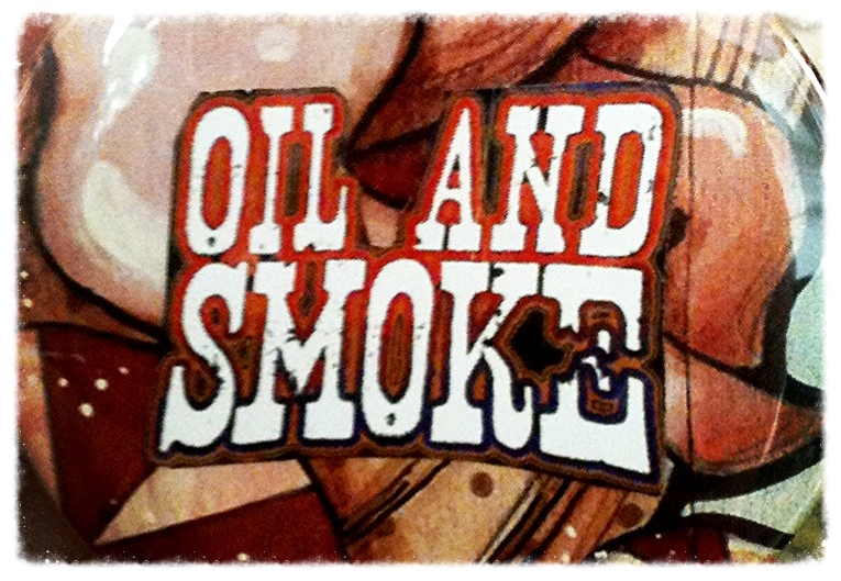 oilandsmokebutton.jpg