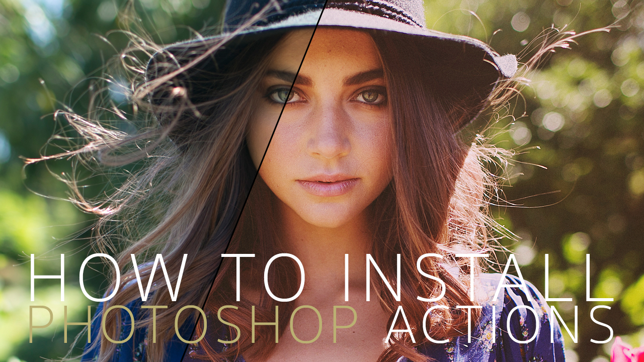 HOW TO INSTALL PHOTOSHOP ACTIONS — Digital Film Actions - Lightroom