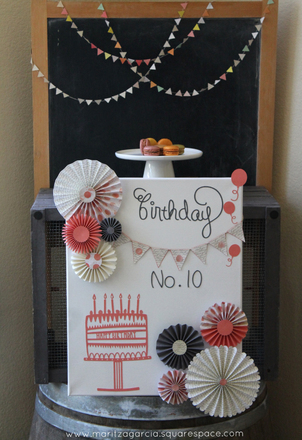 Canvas Birthday Board by Maritza Garcia.