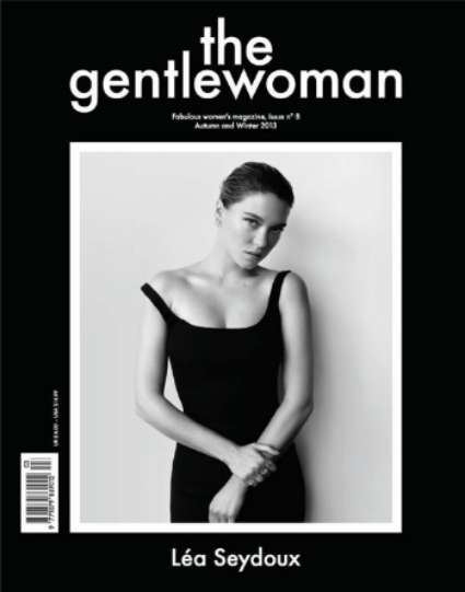 Actress Lea Seydoux graces the cover of the current issue ofThe Gentlewoman.