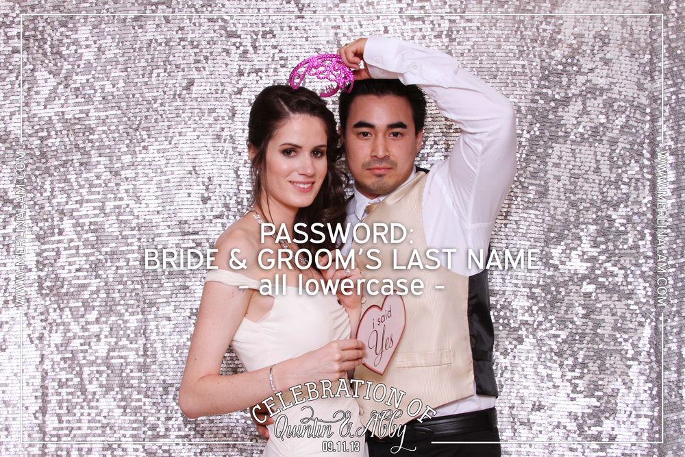 Quintin & Abby's Last Name Password: Bride & Groom's Last Name - all lowercase -
